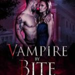 [PDF] [EPUB] Vampire by Bite (Faeted Vampire Series Book 2) Download