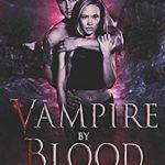 [PDF] [EPUB] Vampire by Blood (Faeted Vampire Series) Download
