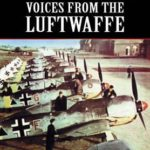 [PDF] [EPUB] Voices from the Luftwaffe Download