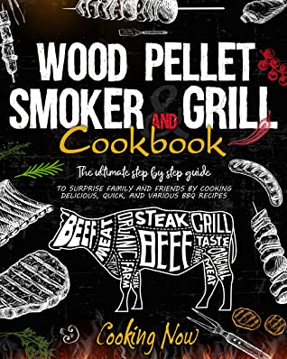 [PDF] [EPUB] WOOD PELLET SMOKER AND GRILL COOKBOOK: The Ultimate Step By Step Guide To Surprise Family And Friends By Cooking Delicious, Quick, And Various Bbq Recipes Download by Bob Stone