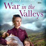 [PDF] [EPUB] War in the Valleys: A captivating, emotional wartime saga Download