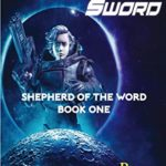 [PDF] [EPUB] Way of the Sword (Shepherd of the Word Book 1) Download