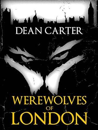 [PDF] [EPUB] Werewolves of London Download by Dean Carter