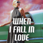 [PDF] [EPUB] When I Fall in Love (Cupid's Bow – First Generation, #1) Download