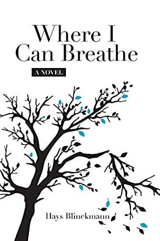 [PDF] [EPUB] Where I Can Breathe Download by Hays Blinckmann