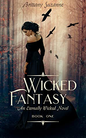 [PDF] [EPUB] Wicked Fantasy: An Eternally Wicked Novel Download by Brittany Suzanne