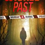 [PDF] [EPUB] Wicked Past: DCI Murray and Burns Scottish Thriller Download