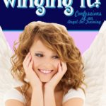 [PDF] [EPUB] Winging It! (Confessions of an Angel-In-Training, #1) Download