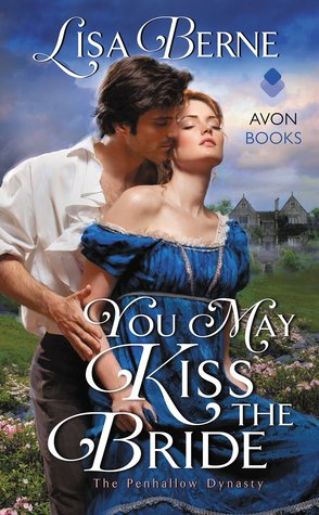 [PDF] [EPUB] You May Kiss the Bride (The Penhallow Dynasty, #1) Download by Lisa Berne