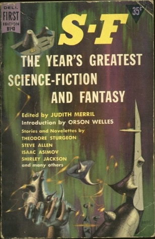 [PDF] [EPUB] S-F: The Year's Greatest Science Fiction and Fantasy Download by Judith Merril