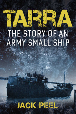 [PDF] [EPUB] Tarra: The Story Of An Army Small Ship Download by Jack Peel